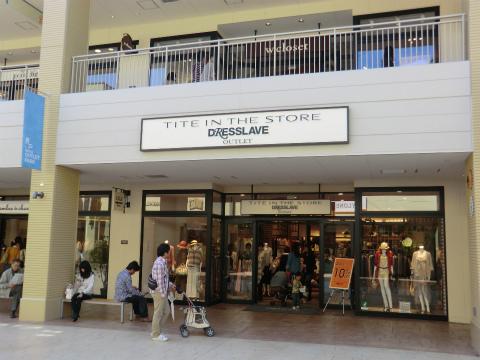 ティテ イン ザ ストア/ドレスレイブ(TITE IN THE STORE/DRESSLAVE) 三井アウトレットパーク 倉敷店